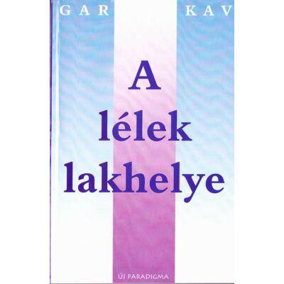 Gary Zukav: A lélek lakhelye