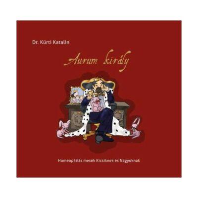 Dr Kürti Katalin: Aurum király