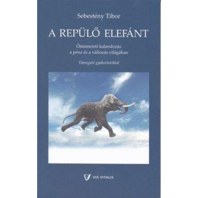 Sebestény Tibor: A repülő elefánt