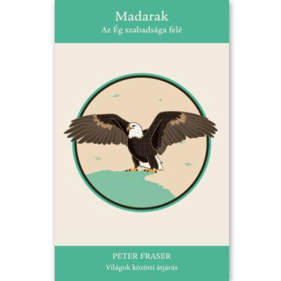 Peter Fraser: Madarak