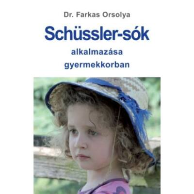 Dr Farkas Orsolya: Schüssler-sók alkalmazása gyermekkorban